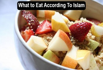 What to Eat According To Islam