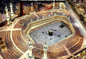 Time Management during Umrah