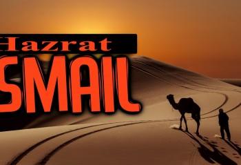 Hazrat Ismail (A.S)