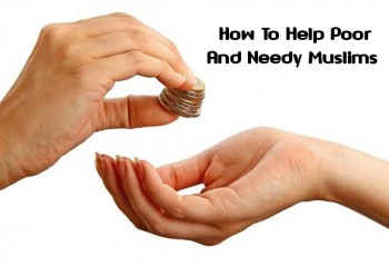 How To Help Poor And Needy Muslims